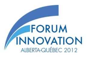 Forum Innovation Alberta-Québec 2012