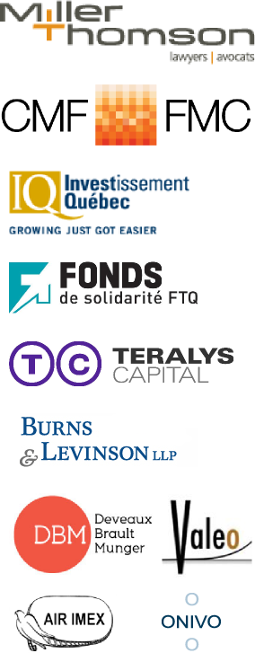 Our Sponsors: Miller Thomson, Canada Media Fund, Investissement Québec, Fonds de Solidarité FTQ, Teralys Capital, Burns & Levinson LLP, Deveaux Brault Munger, Valeo