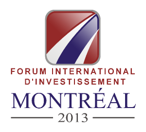 Forum international d'investissement de Montréal 2013